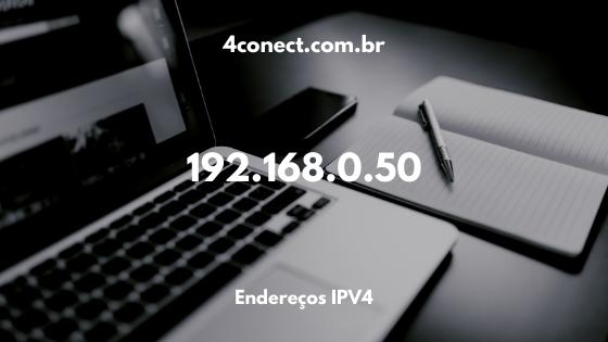 192.168.0.50 ip configurações