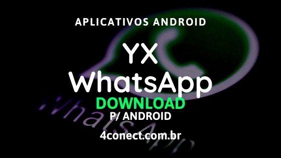yx whatsapp atualizado 2020 para celulares android