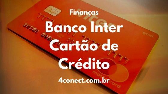 como solicitar o cartao de credito inter pelo celular