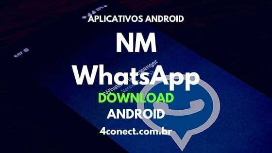 aplicativo nm whatsapp apk atualizado para celulares android