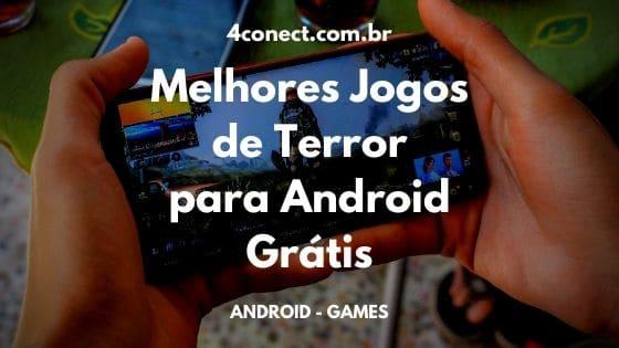 os melhores jogos de terror para android grátis
