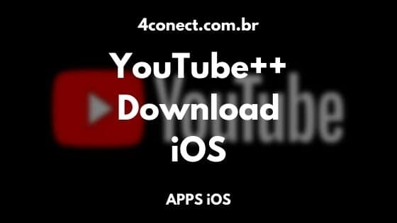 youtube++ ios download