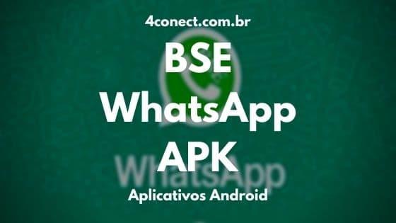 baixar bsewhatsapp atualizado 2021 para aparelhos android