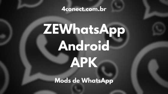 ze whatsapp apk atualizado download