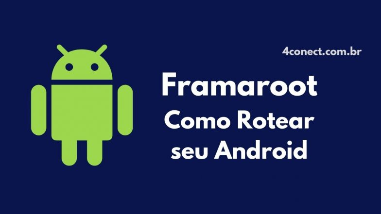 framaroot apk atualizado 2021 download para android