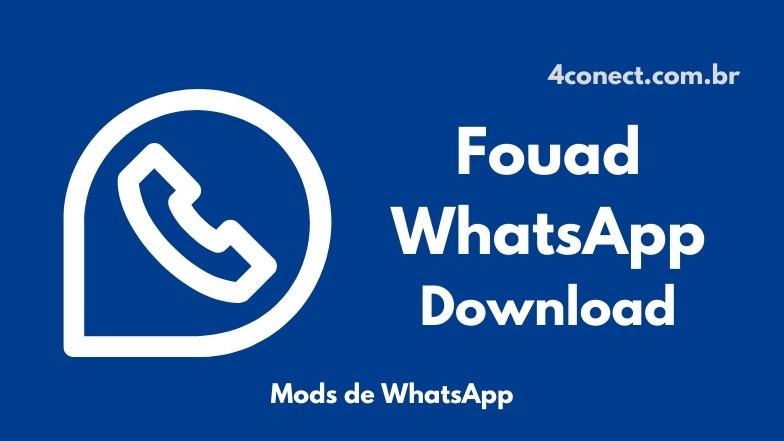 fouad whatsapp apk atualizado 2021 download para android