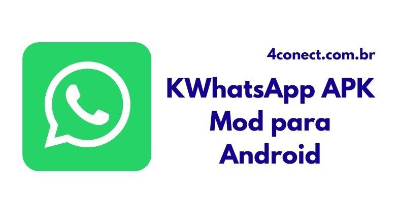baixar kwhatsapp apk 2021 para android gratis